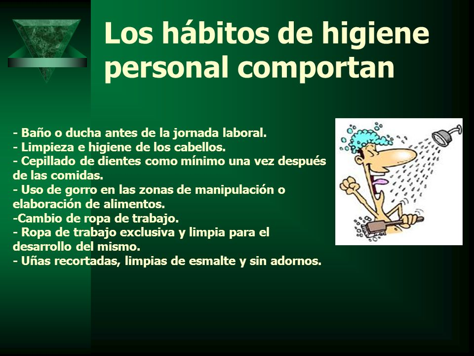 Los hábitos de higiene personal comportan