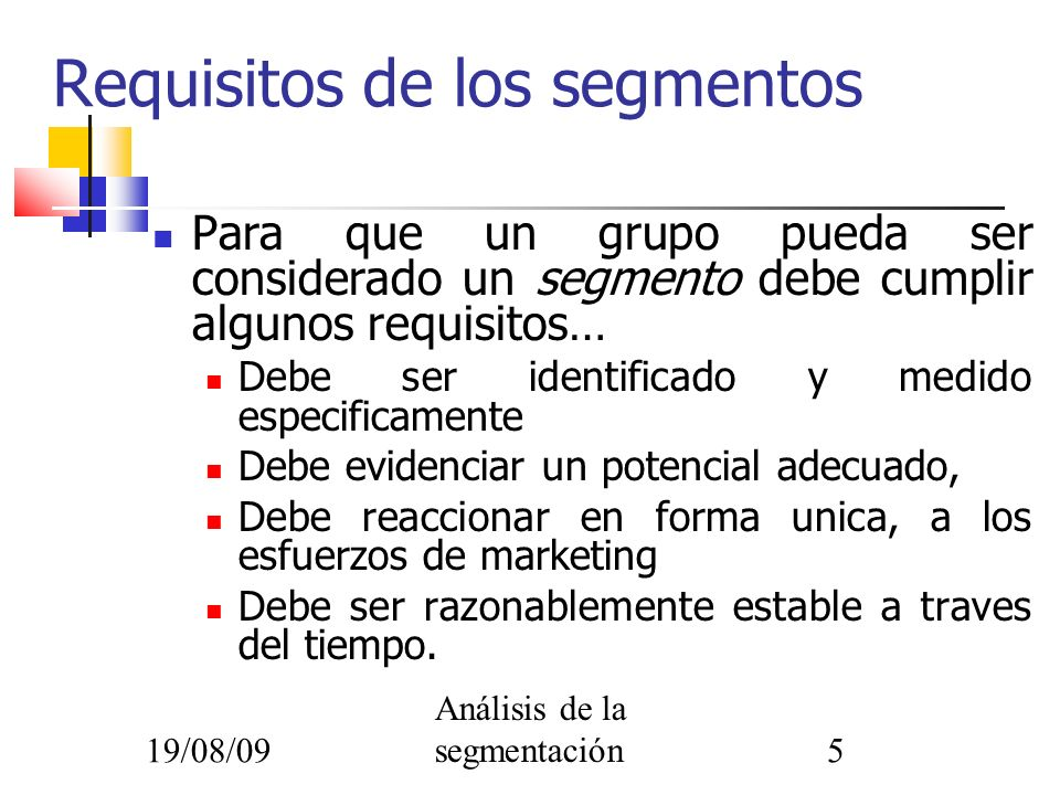 Requisitos de los segmentos
