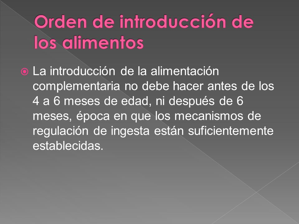 Orden de introducción de los alimentos