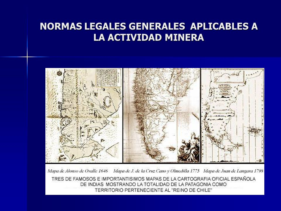 NORMAS LEGALES GENERALES APLICABLES A LA ACTIVIDAD MINERA