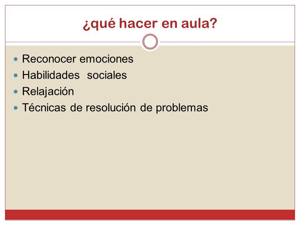 ¿qué hacer en aula Reconocer emociones Habilidades sociales