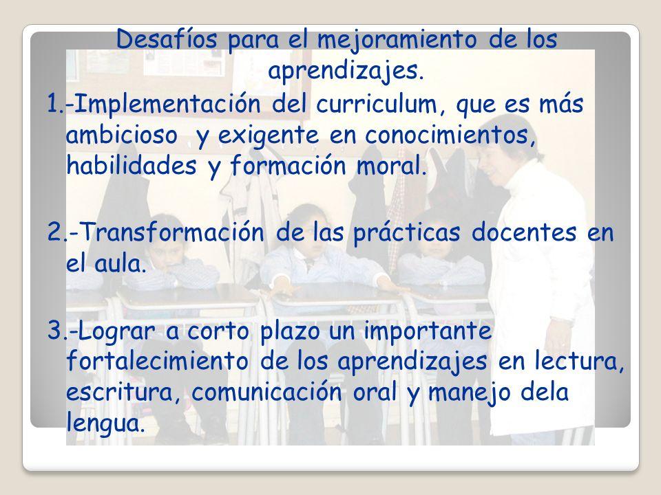 Desafíos para el mejoramiento de los aprendizajes. 1