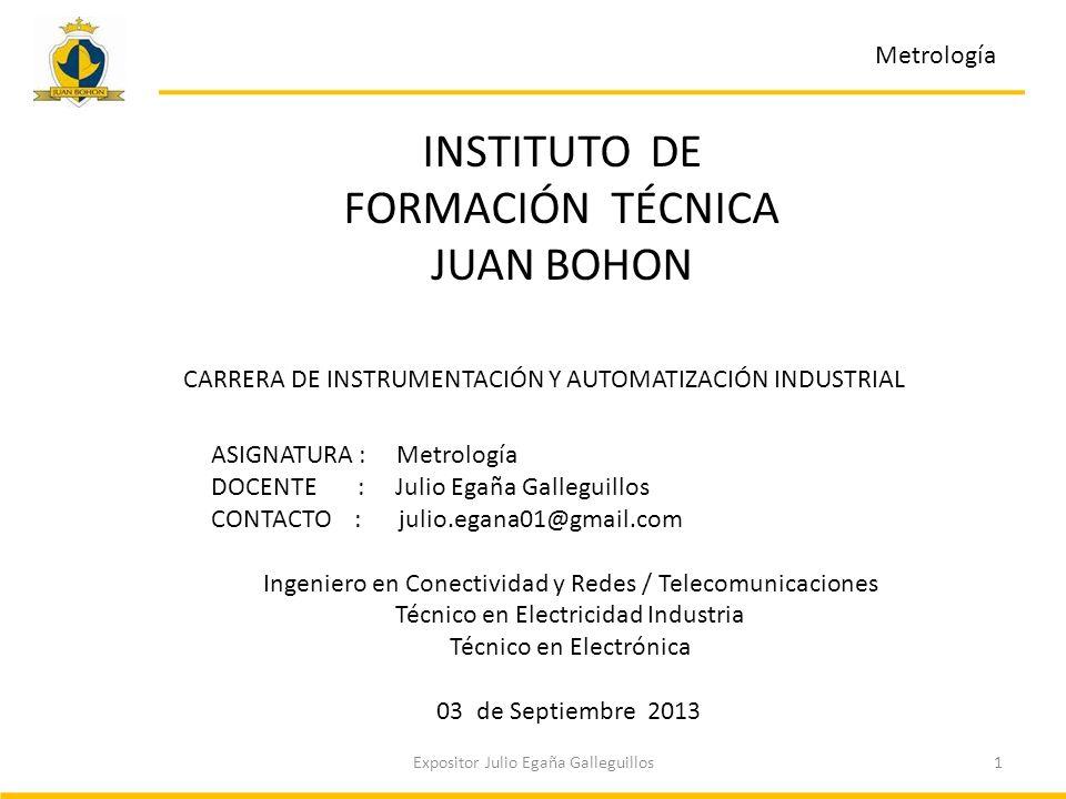 INSTITUTO DE FORMACIÓN TÉCNICA JUAN BOHON Metrología