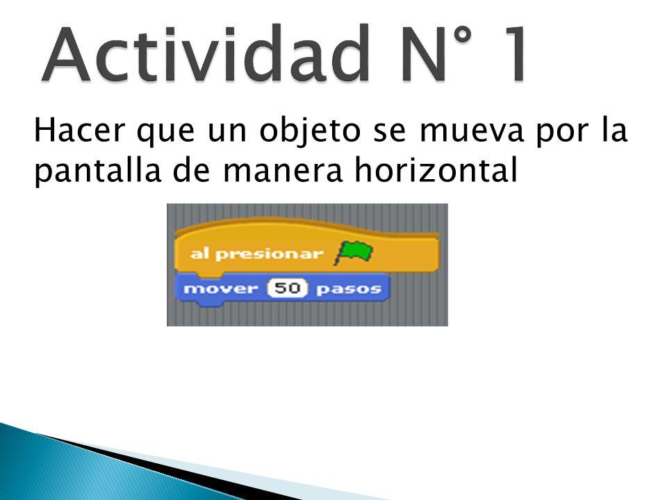 Actividad N° 1 Hacer que un objeto se mueva por la pantalla de manera horizontal