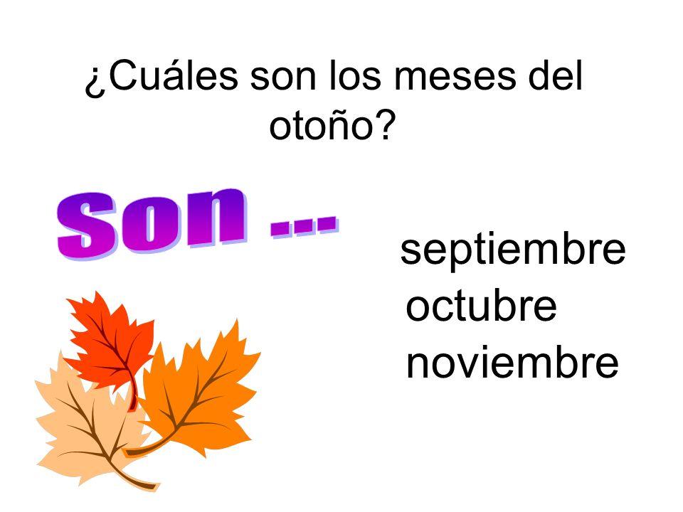 ¿Cuáles son los meses del otoño