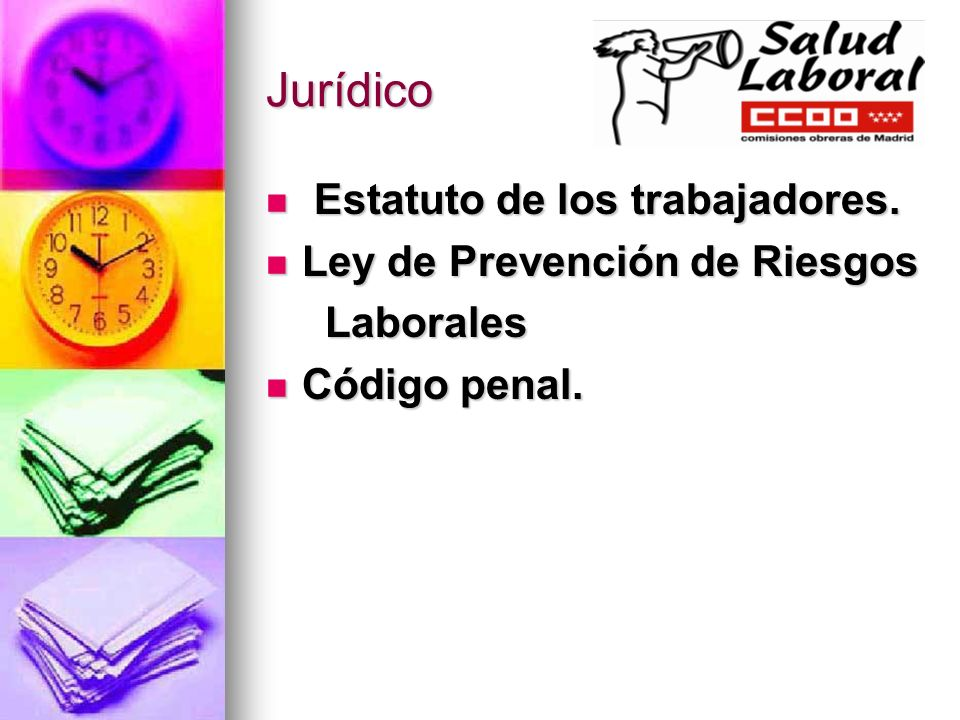 Jurídico Estatuto de los trabajadores. Ley de Prevención de Riesgos