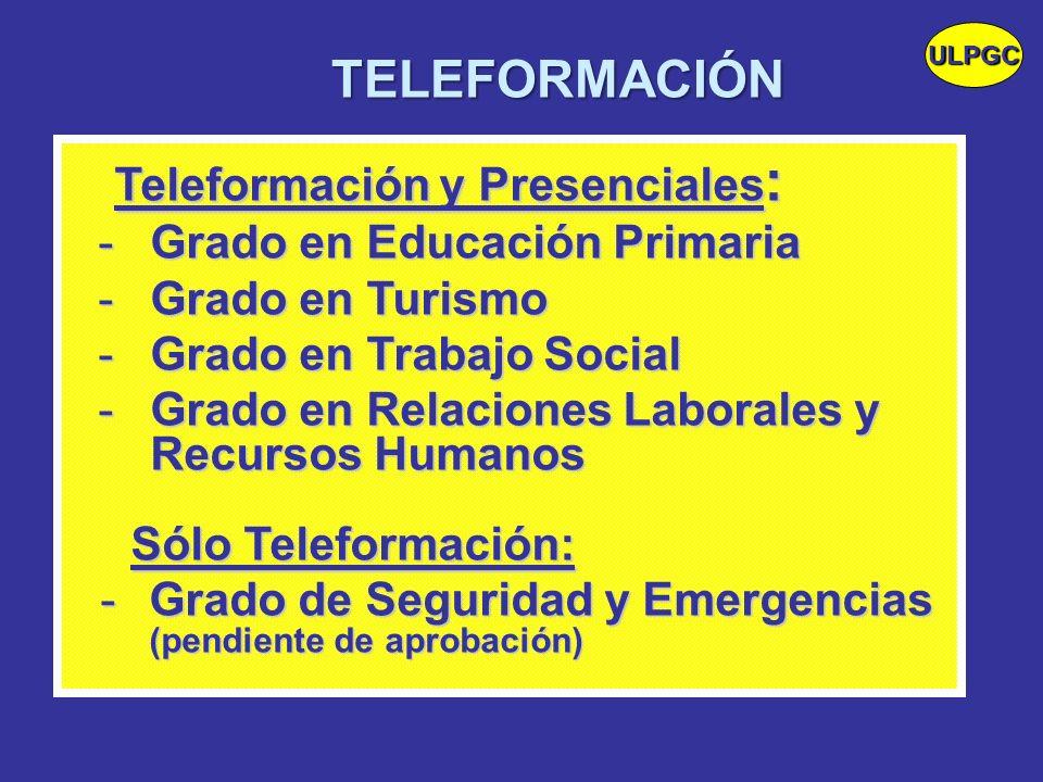 TELEFORMACIÓN Teleformación y Presenciales: