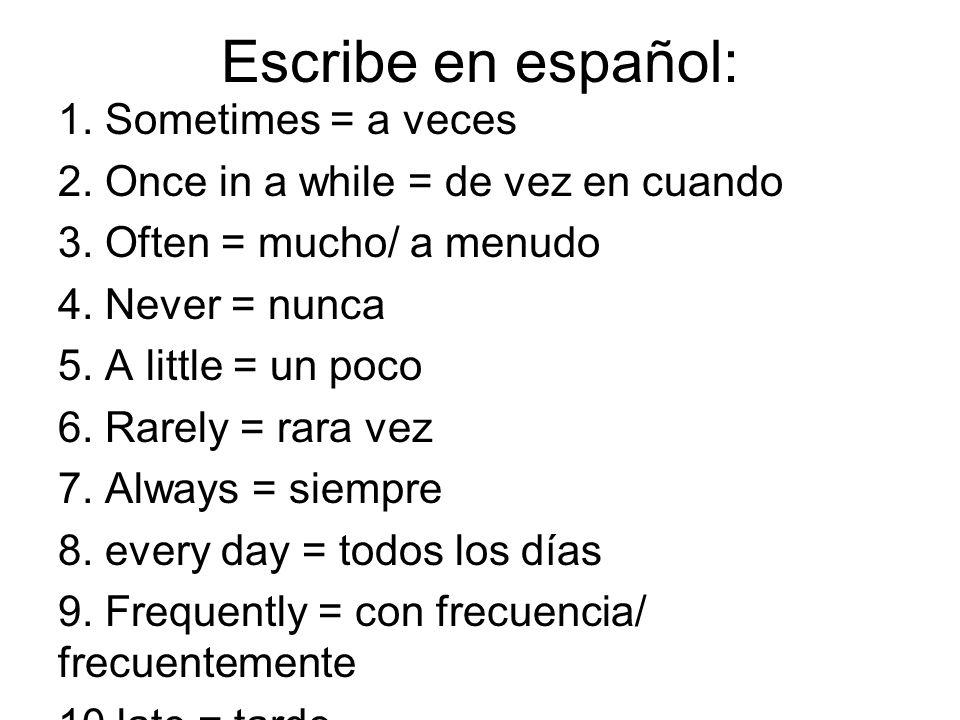 Escribe en español:
