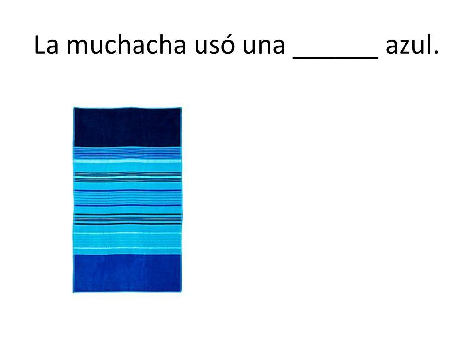 La muchacha usó una ______ azul.