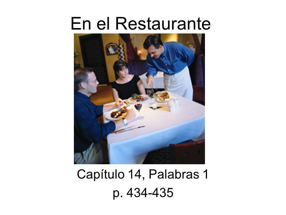 En el Restaurante Capítulo 14, Palabras 1 p. 434-435