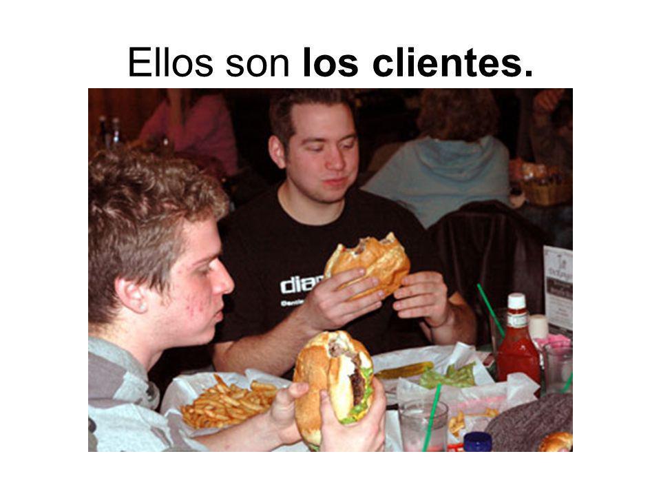 Ellos son los clientes.