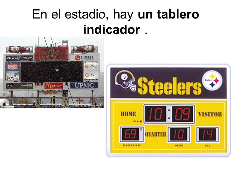 En el estadio, hay un tablero indicador .