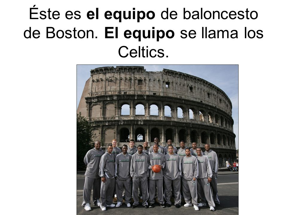 Éste es el equipo de baloncesto de Boston