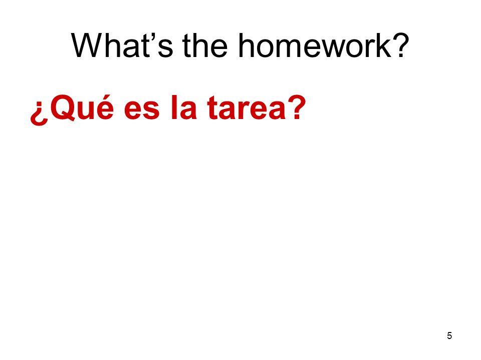 What's the homework ¿Qué es la tarea