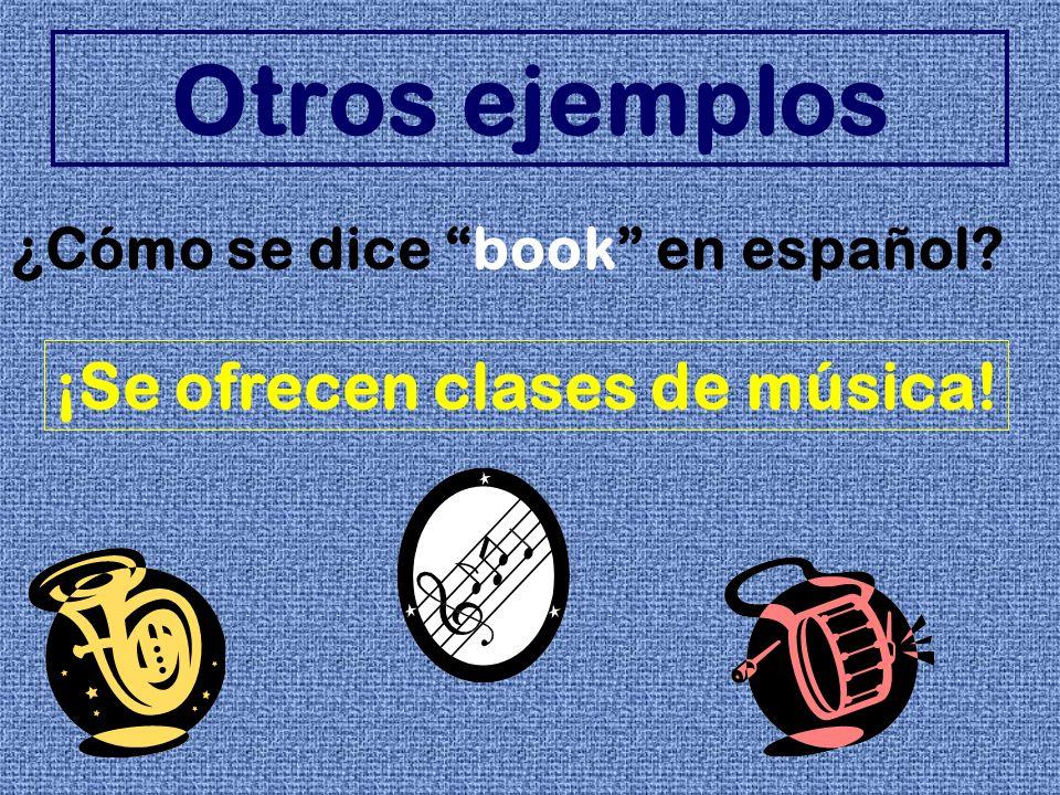 Otros ejemplos ¡Se ofrecen clases de música!