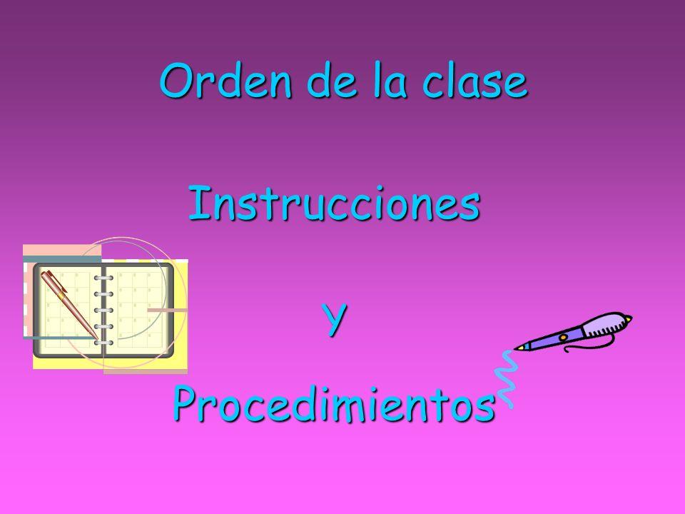 Orden de la clase Instrucciones Y Procedimientos