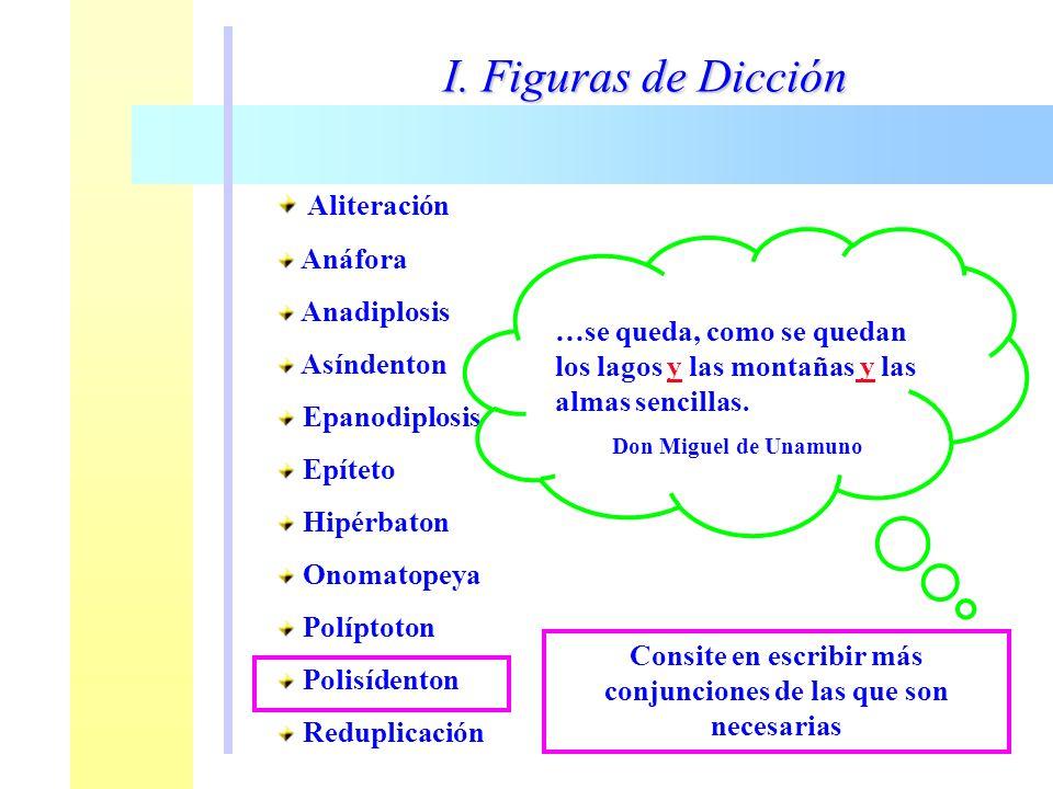 Consite en escribir más conjunciones de las que son necesarias