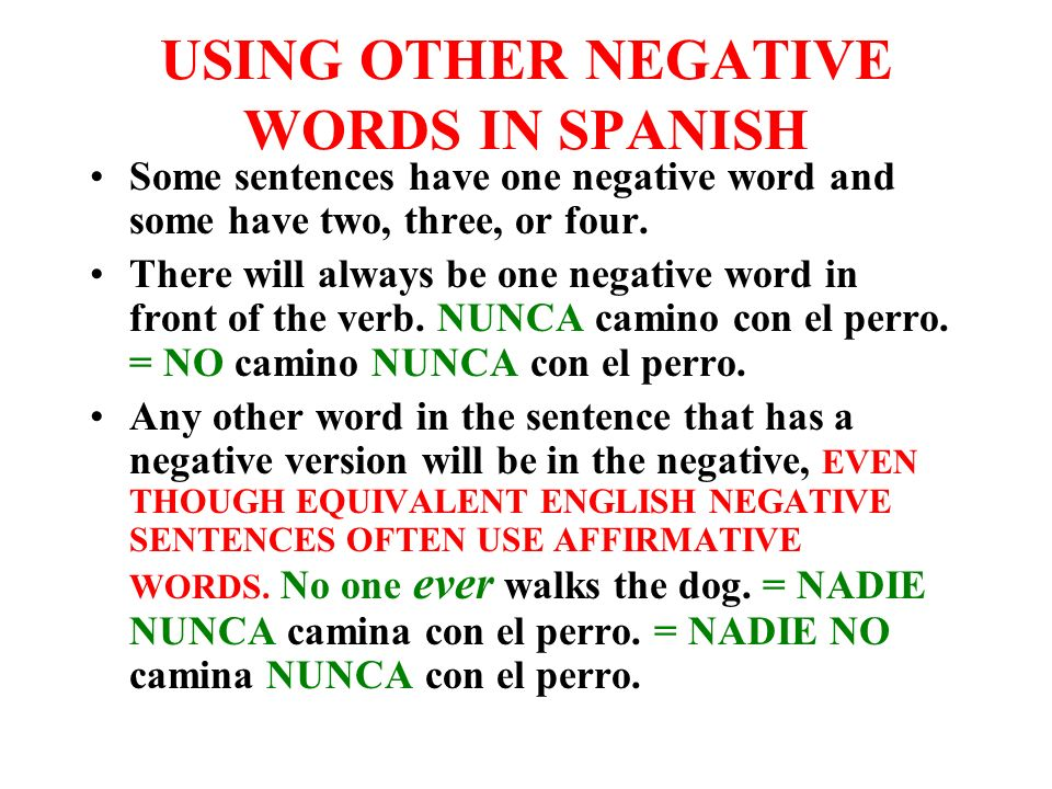 USING OTHER NEGATIVE WORDS IN SPANISH