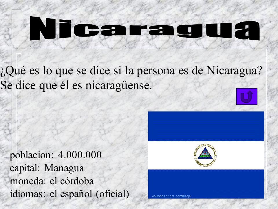 Nicaragua ¿Qué es lo que se dice si la persona es de Nicaragua