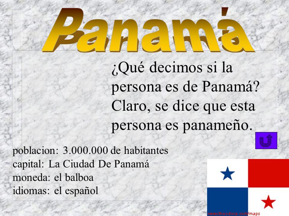 ¿Qué decimos si la persona es de Panamá