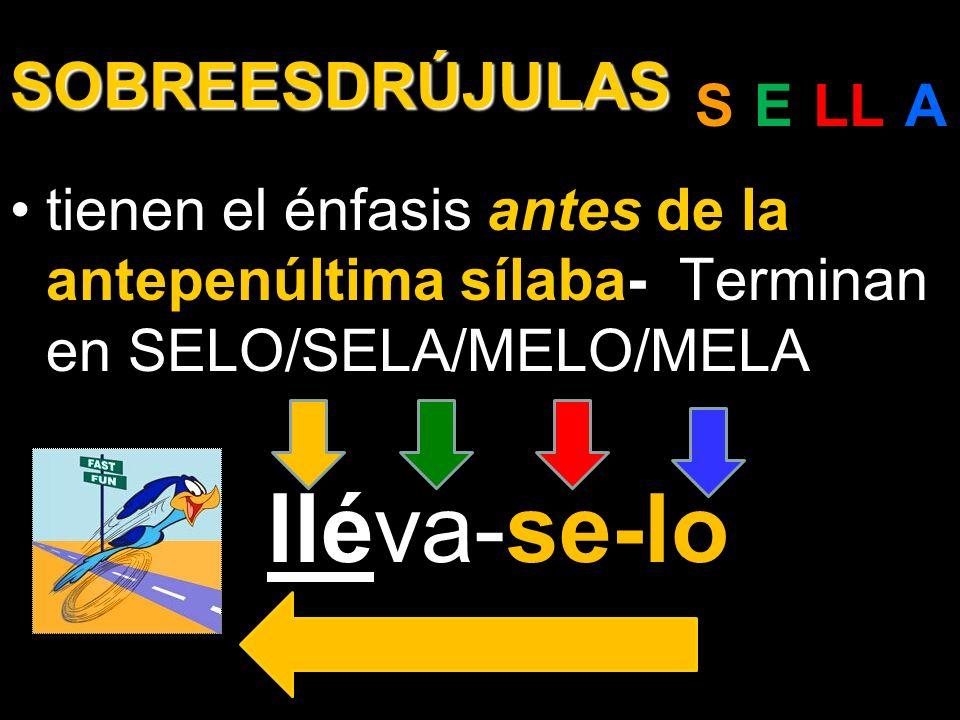 SOBREESDRÚJULAS S-E-LL-A