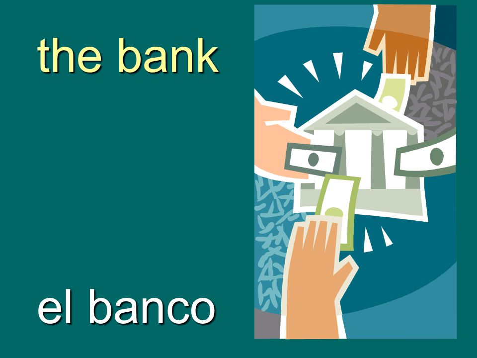 the bank el banco