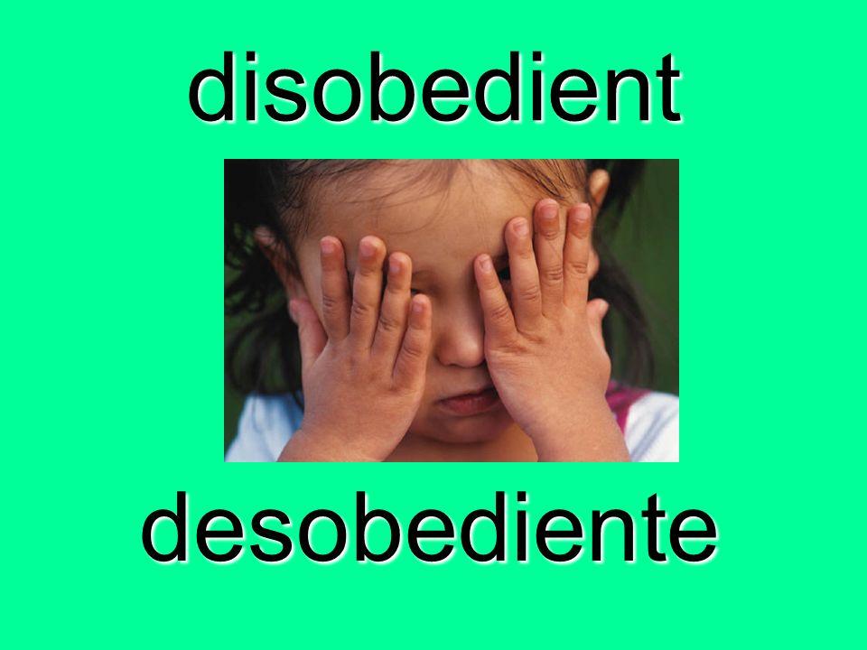 disobedient desobediente