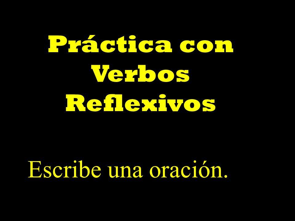 Práctica con Verbos Reflexivos