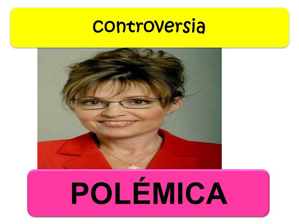 controversia POLÉMICA