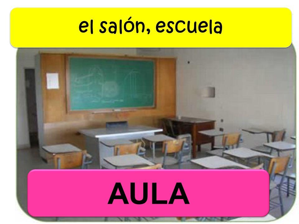 el salón, escuela AULA