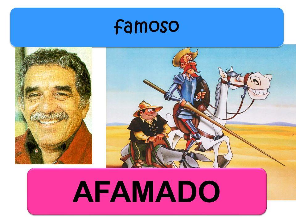 famoso AFAMADO