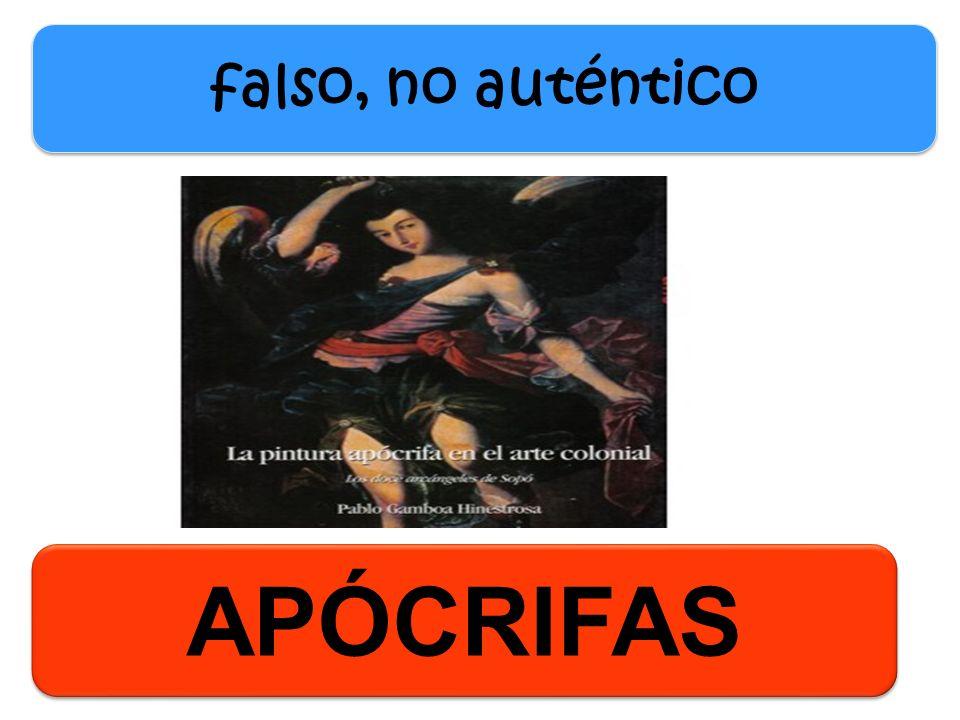 falso, no auténtico APÓCRIFAS