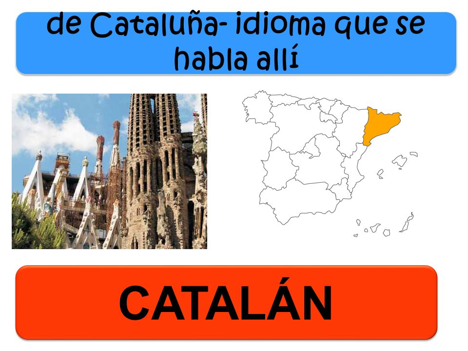 de Cataluña- idioma que se habla allí
