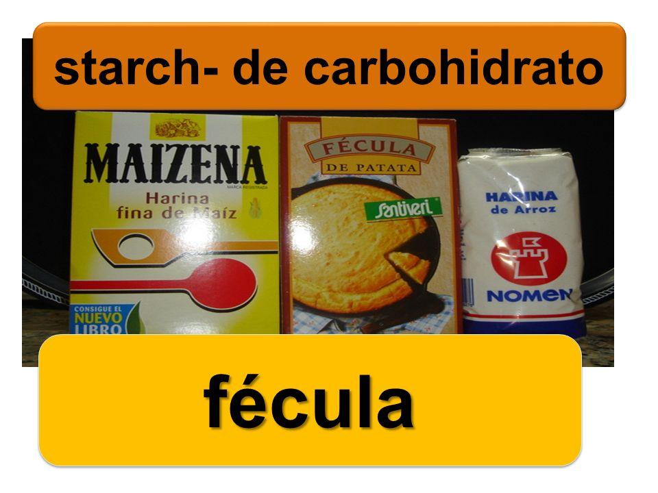 starch- de carbohidrato