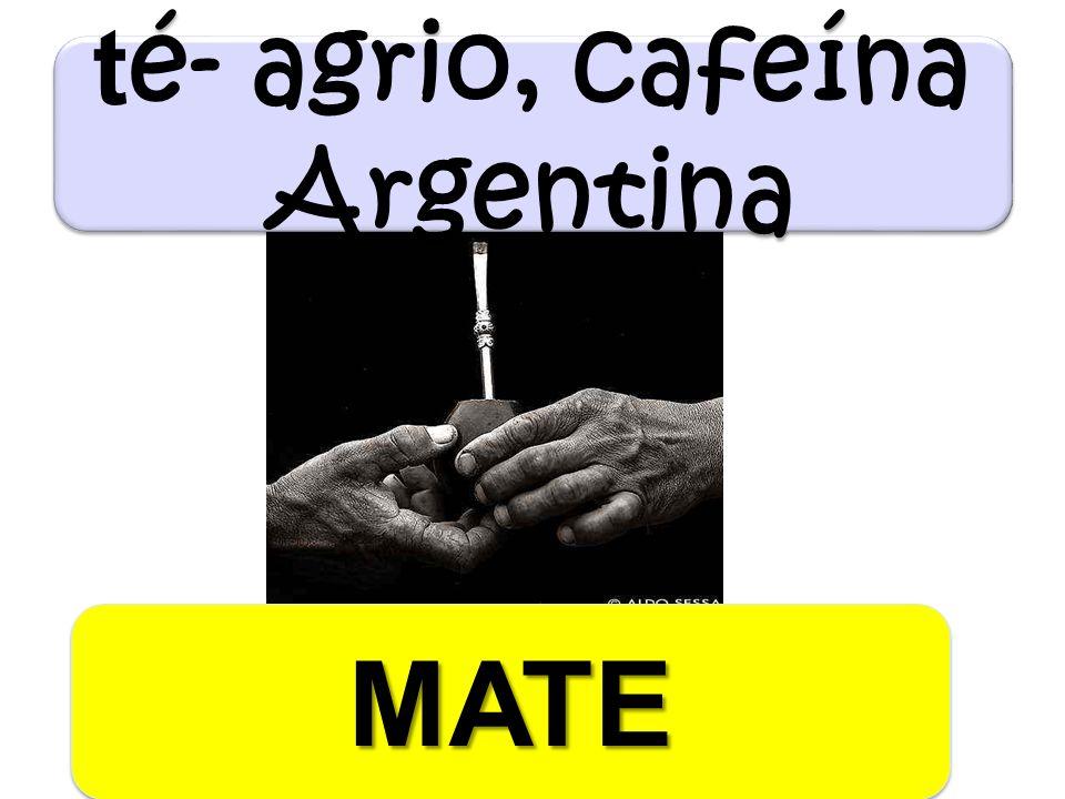 té- agrio, cafeína Argentina