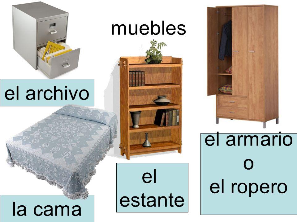 muebles el archivo el armario o el ropero el estante la cama