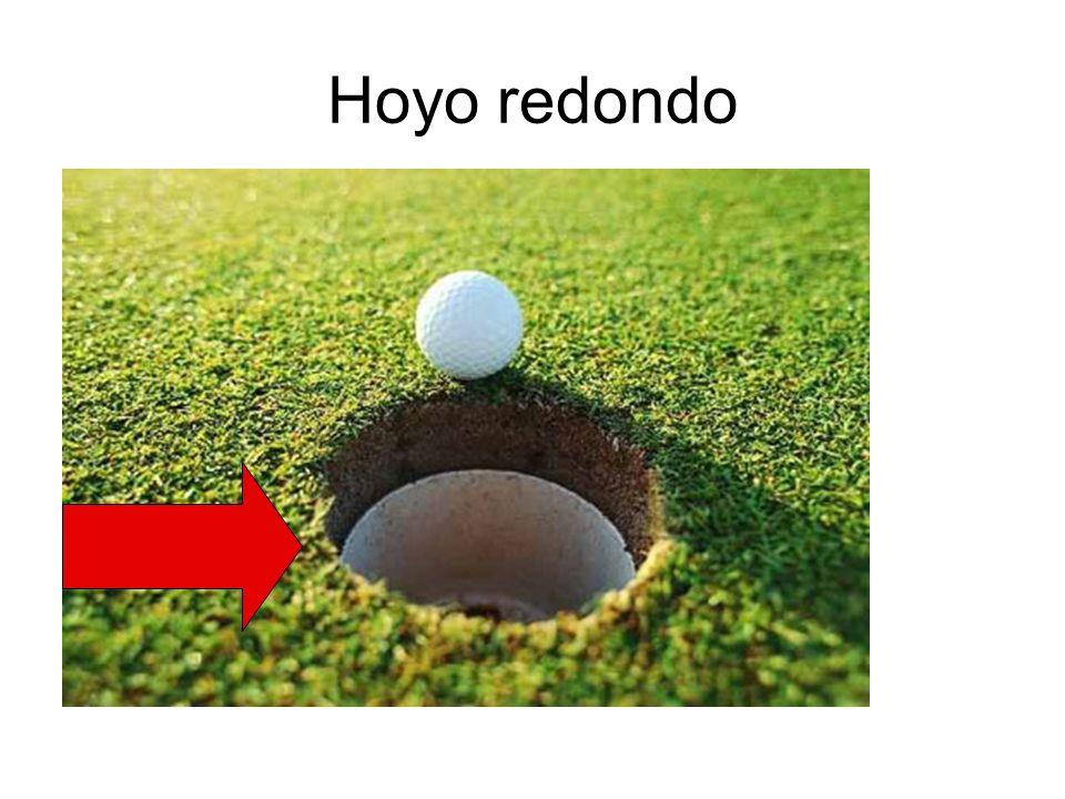 Hoyo redondo