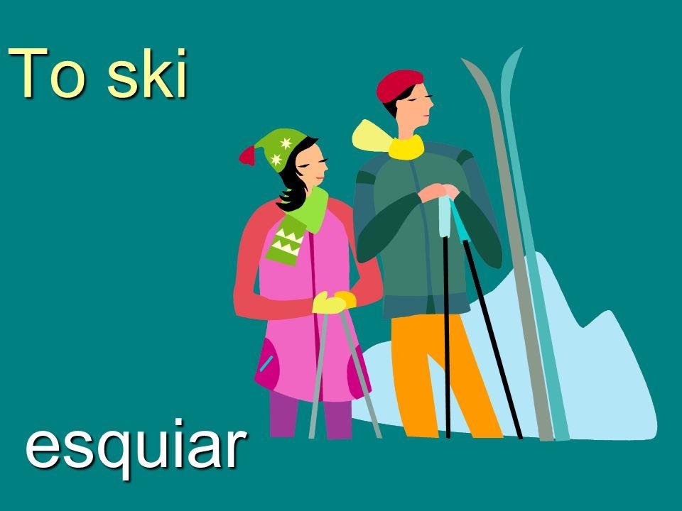 To ski esquiar