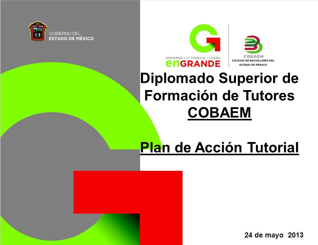 Diplomado Superior de Formación de Tutores COBAEM Plan de Acción Tutorial