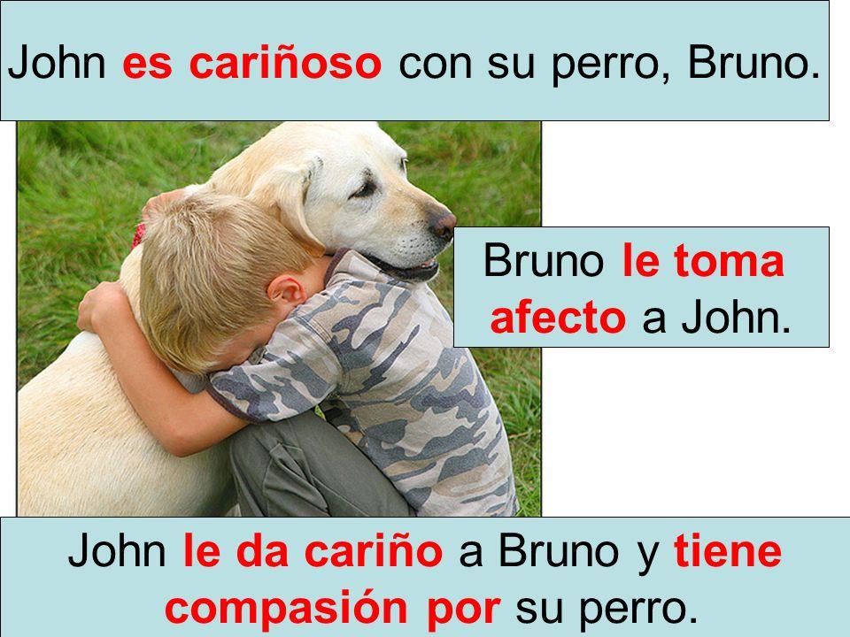 John es cariñoso con su perro, Bruno.