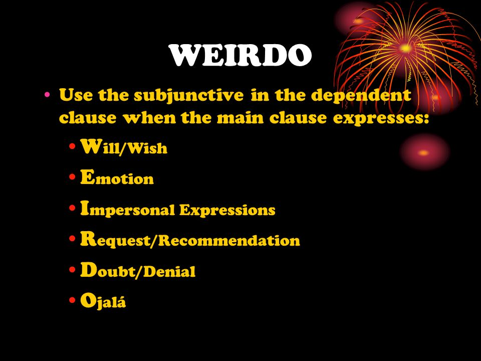 WEIRDO Will/Wish Emotion Impersonal Expressions Request/Recommendation