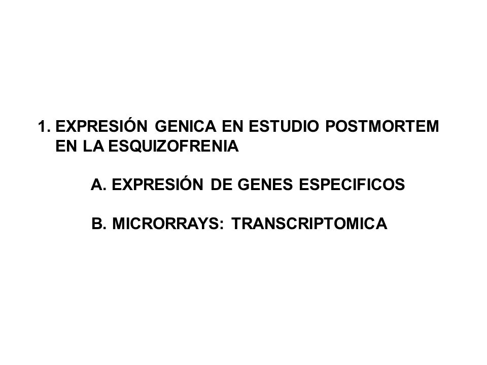 1. EXPRESIÓN GENICA EN ESTUDIO POSTMORTEM
