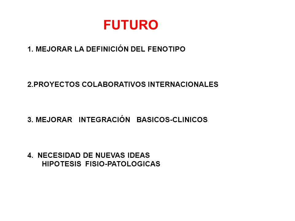 FUTURO 1. MEJORAR LA DEFINICIÓN DEL FENOTIPO