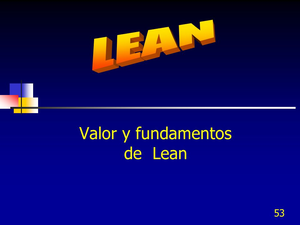 Valor y fundamentos de Lean