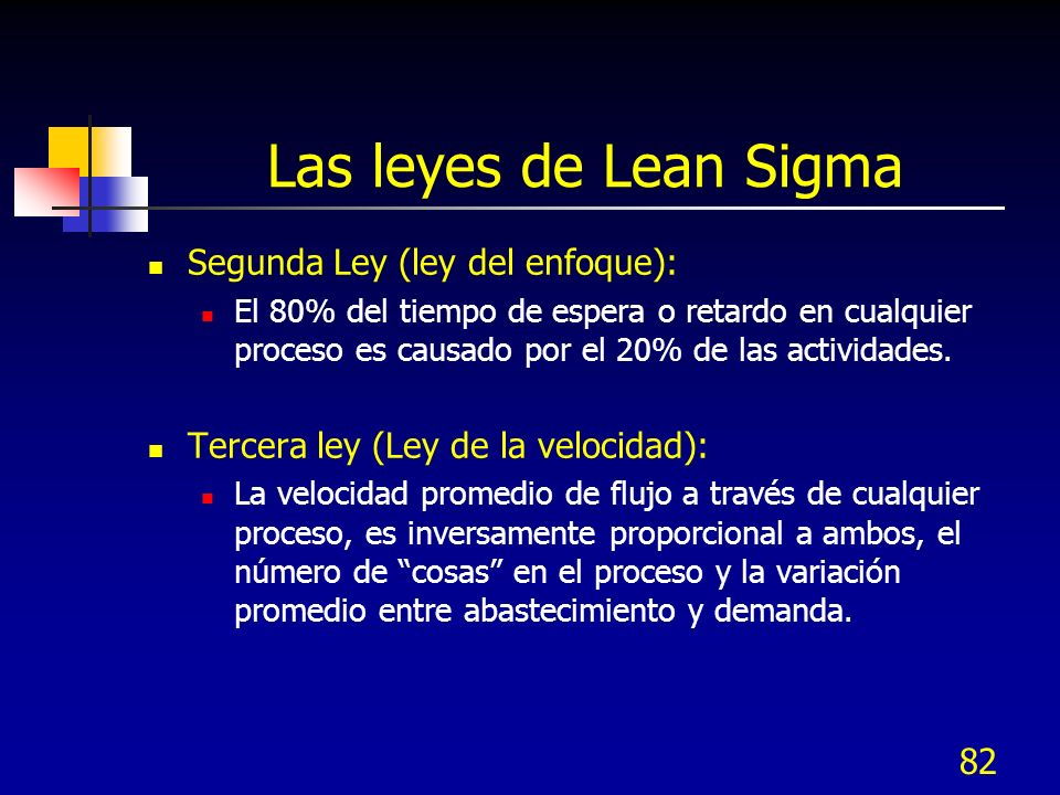 Las leyes de Lean Sigma Segunda Ley (ley del enfoque):
