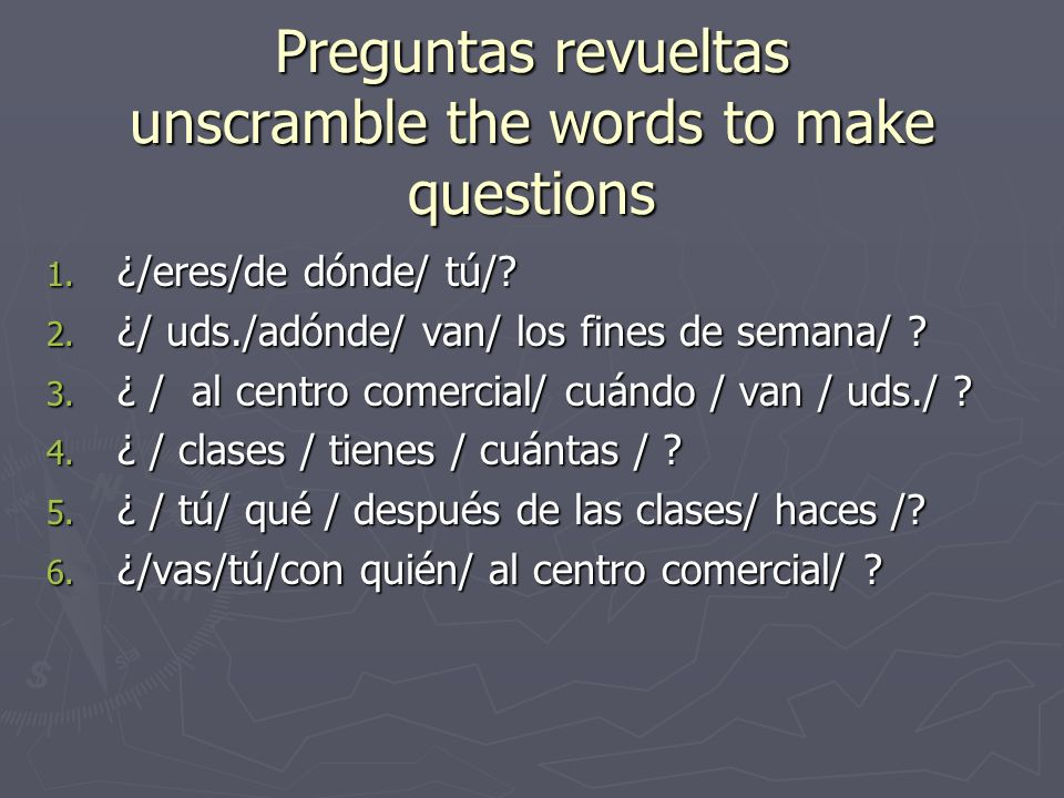 Preguntas revueltas unscramble the words to make questions