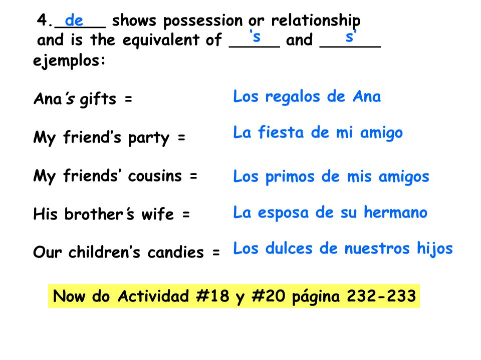 _____ shows possession or relationship