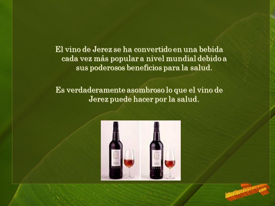 El vino de Jerez se ha convertido en una bebida cada vez más popular a nivel mundial debido a sus poderosos beneficios para la salud.