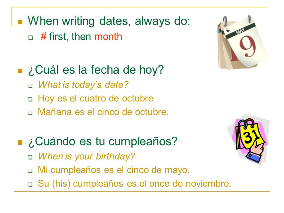 When writing dates, always do: