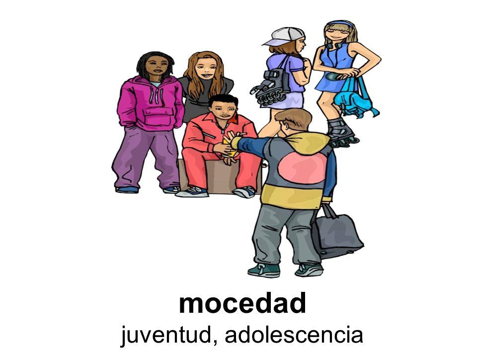 mocedad juventud, adolescencia